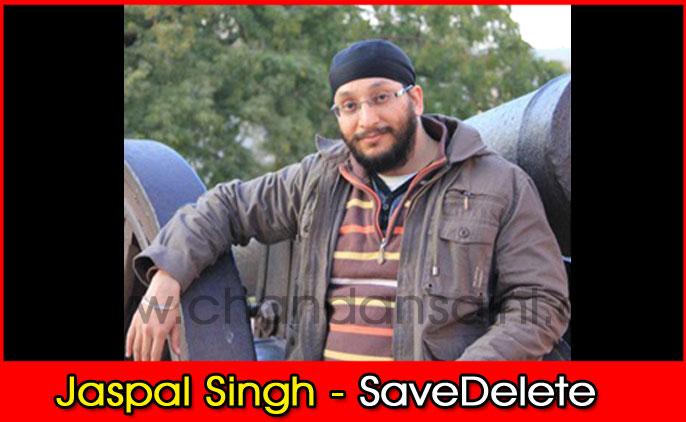 Jaspal-Singh---SaveDelete