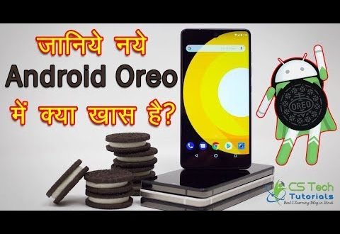 Google Android 8.0 Oreo OS Launched - Features & Overview in Hindi